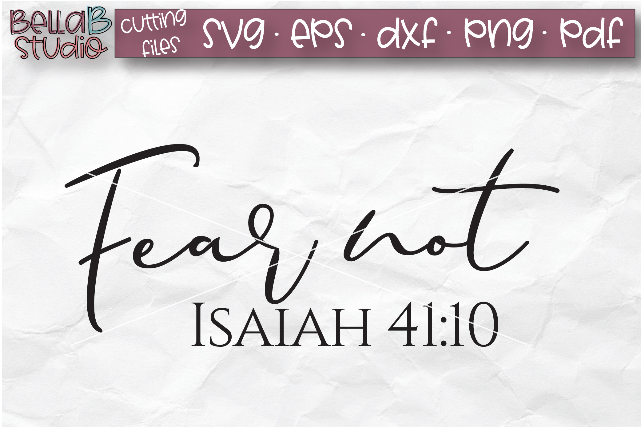 Fear Not, Isaiah 41 10 SVG, Bible Verse SVG, Christian SVG example image 2