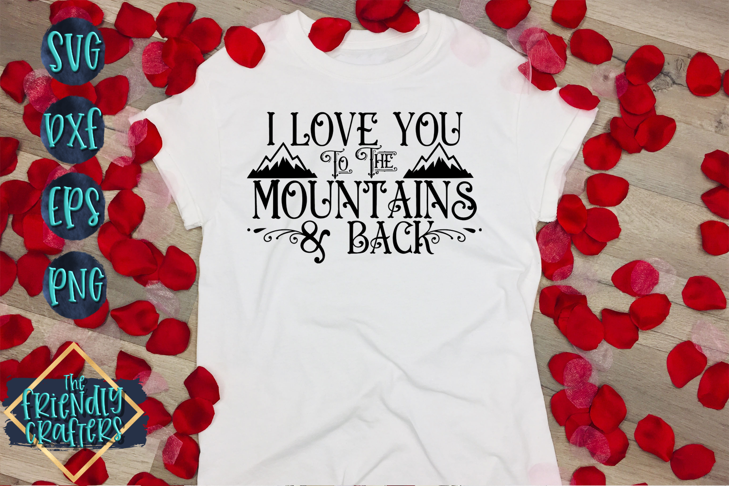 I Love You To The Mountains & Back example image 4