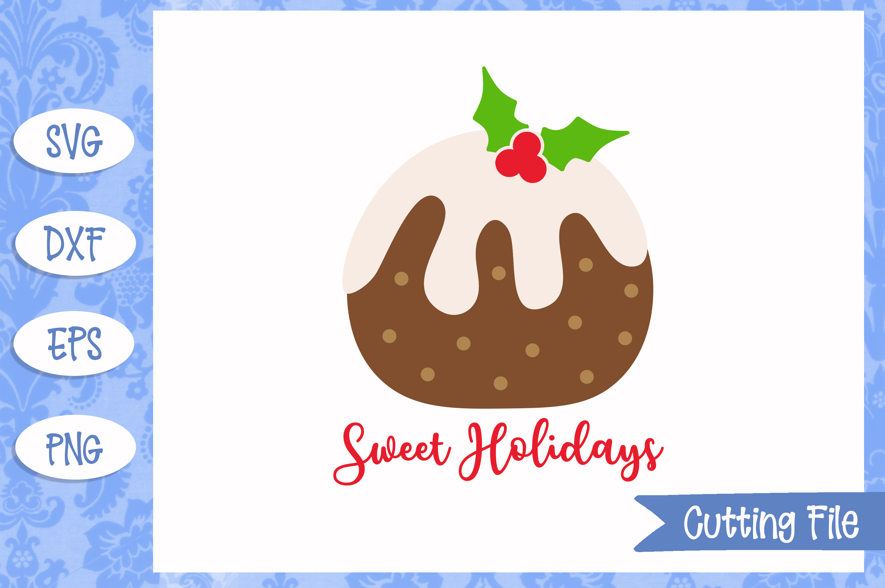 Sweet Holidays Christmas Pudding Cut File example image 1