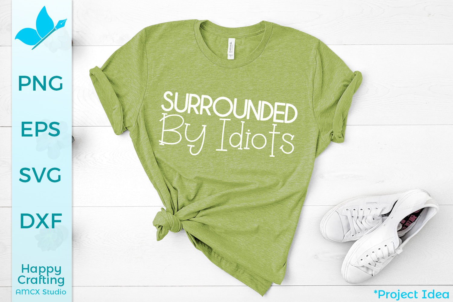 Surrounded by Idiots - A Sassy SVG File example image 1