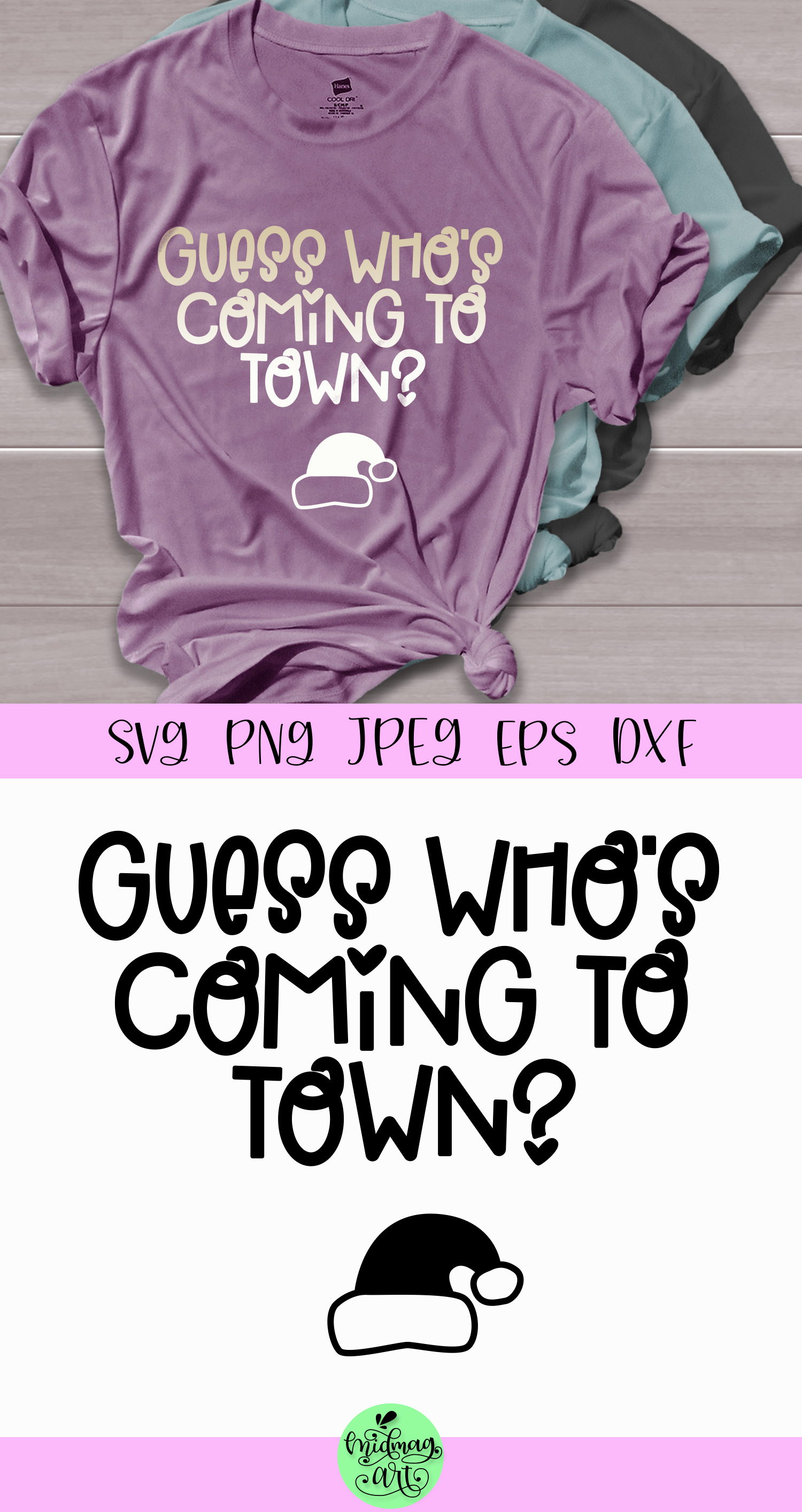Guess who's coming to town svg, pregnant shirt svg example image 2