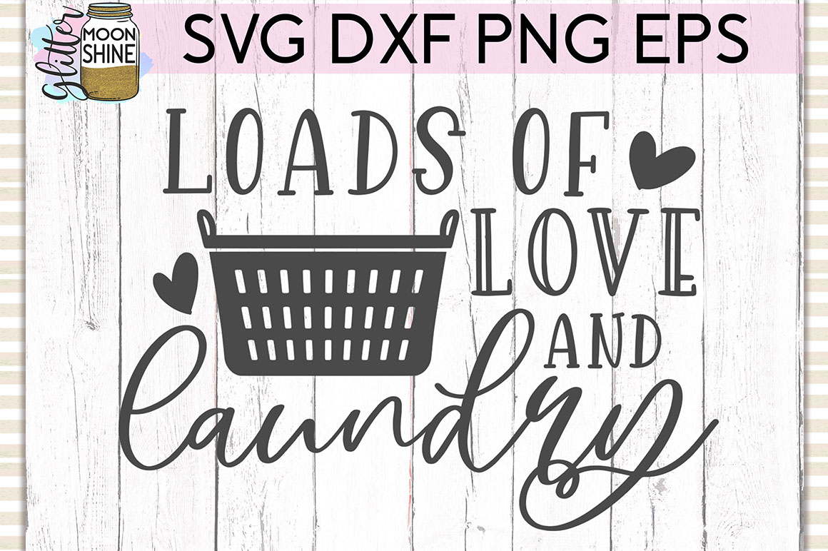 Loads Of Love & Laundry SVG DXF PNG EPS Cutting Files example image 1