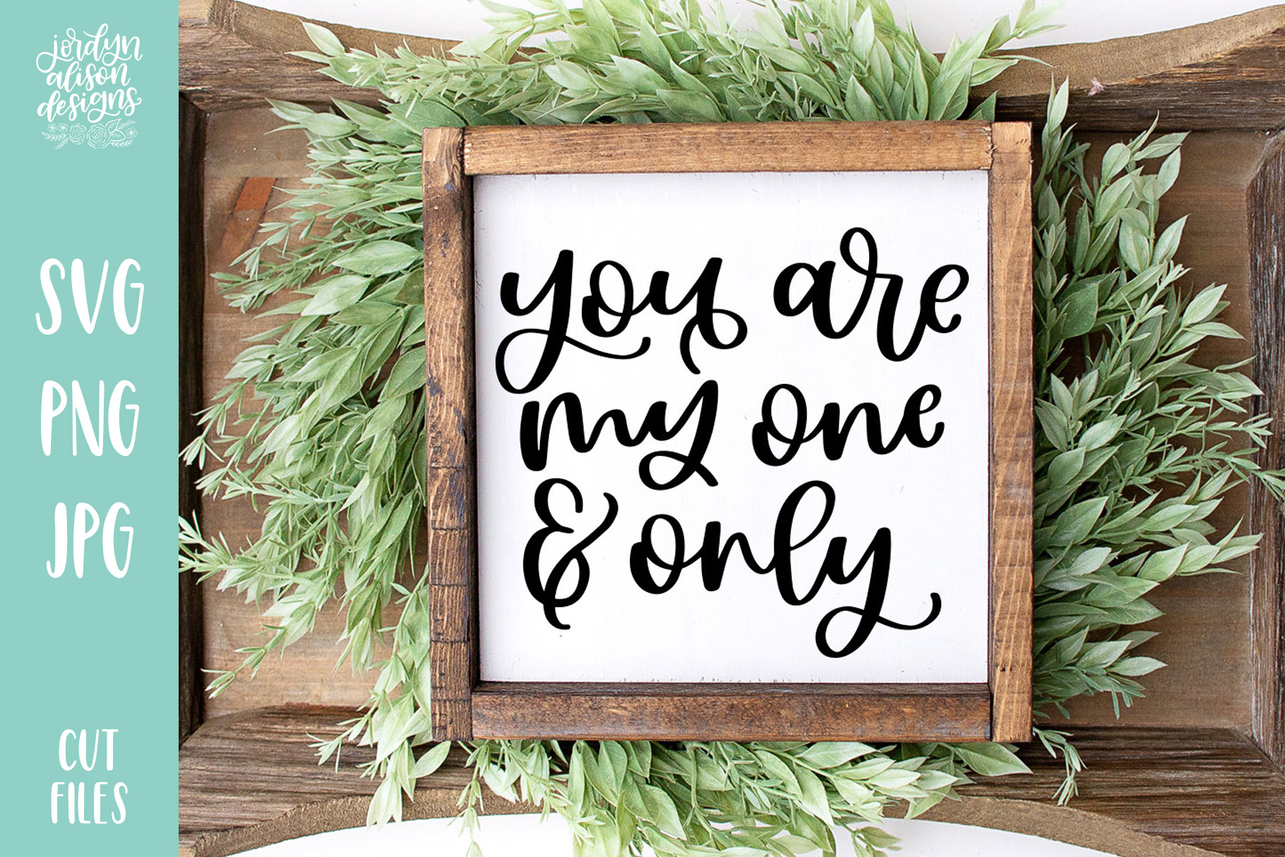You Are My One and Only, Valentine's SVG Cut File example image 1