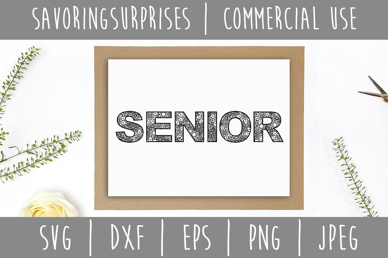 Senior Mandala Zentangle SVG, DXF, EPS, PNG JPEG example image 3
