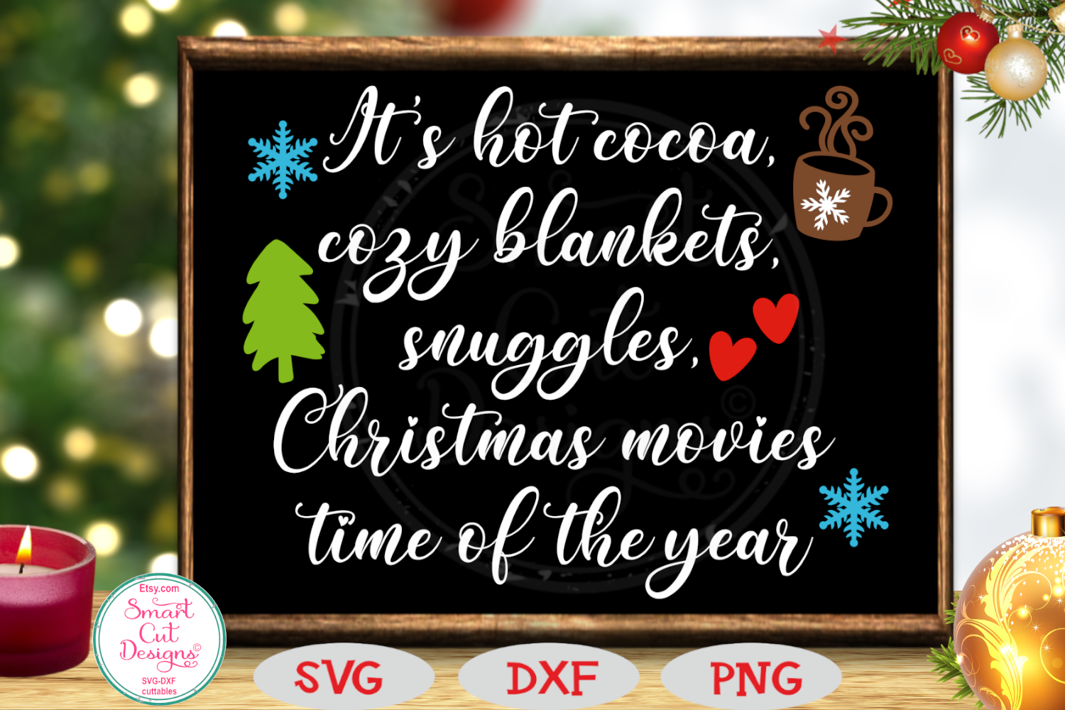 It's Hot Cocoa, Cozy Blankets SVG, Christmas, Farmhouse SVG example image 1