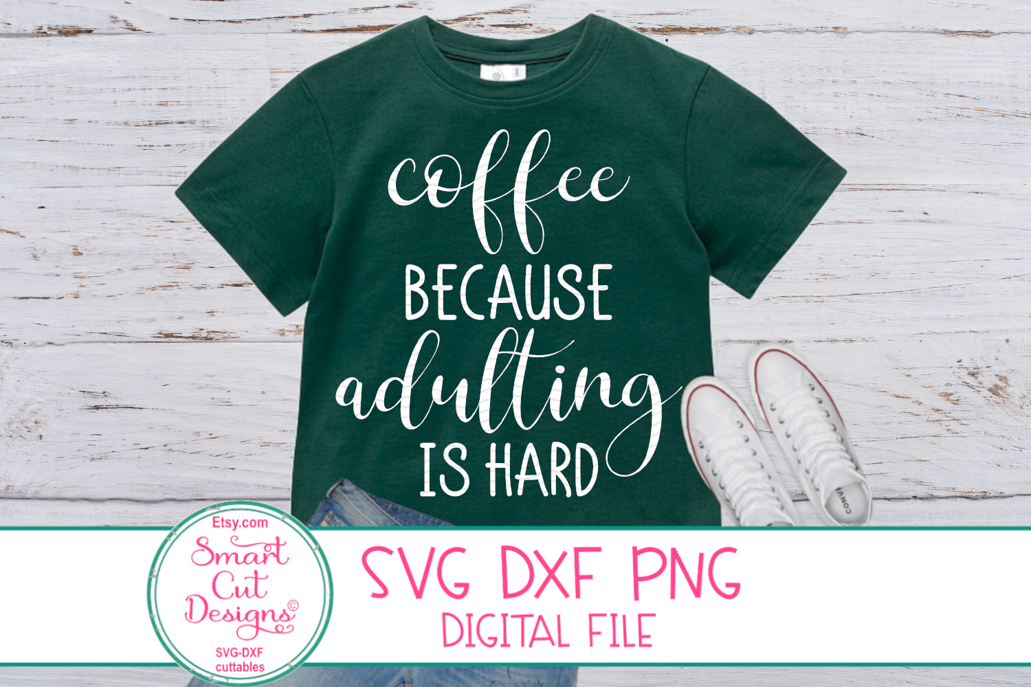 Coffee Because Adulting Is Hard SVG, Coffee Sayings SVG, DXF example image 1