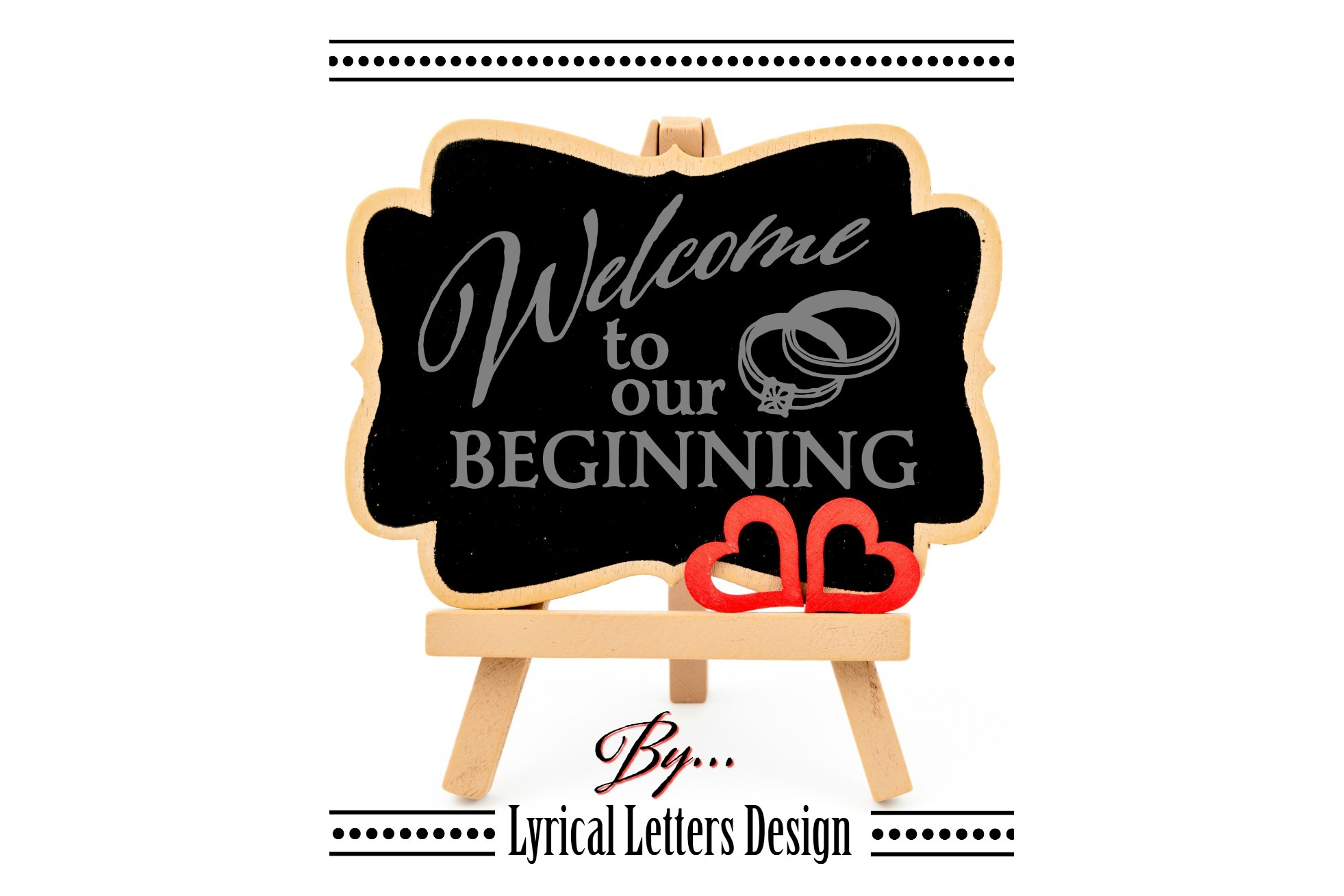 Welcome To Our Beginning Weddding SVG DXF Cut File LL1 example image 2