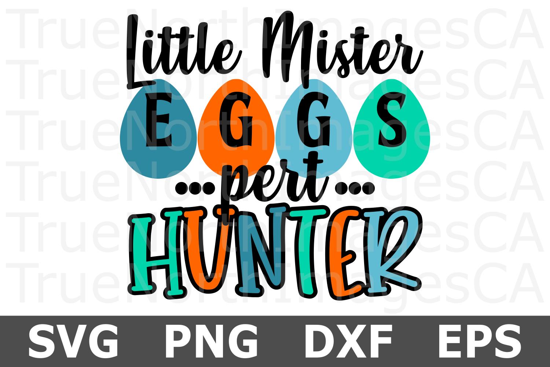 Little Mister Eggs pert Hunter - An Easter SVG Cut File example image 1