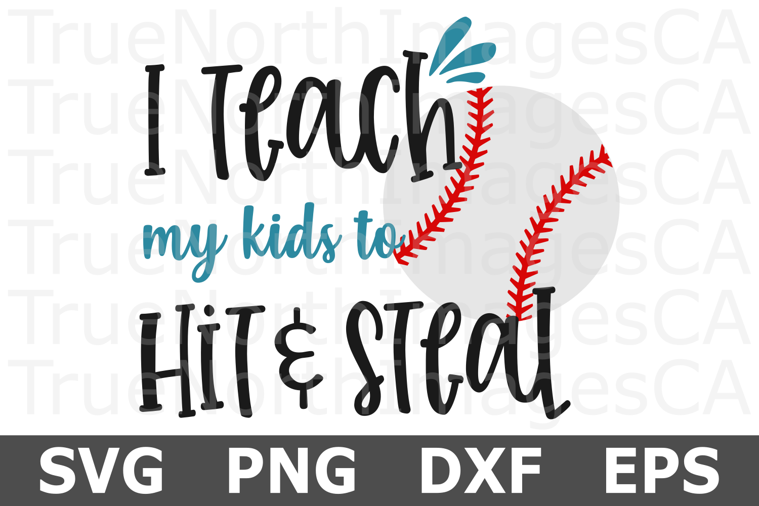 Teach my Kids to Hit and Steal - A Sports SVG Cut File example image 2