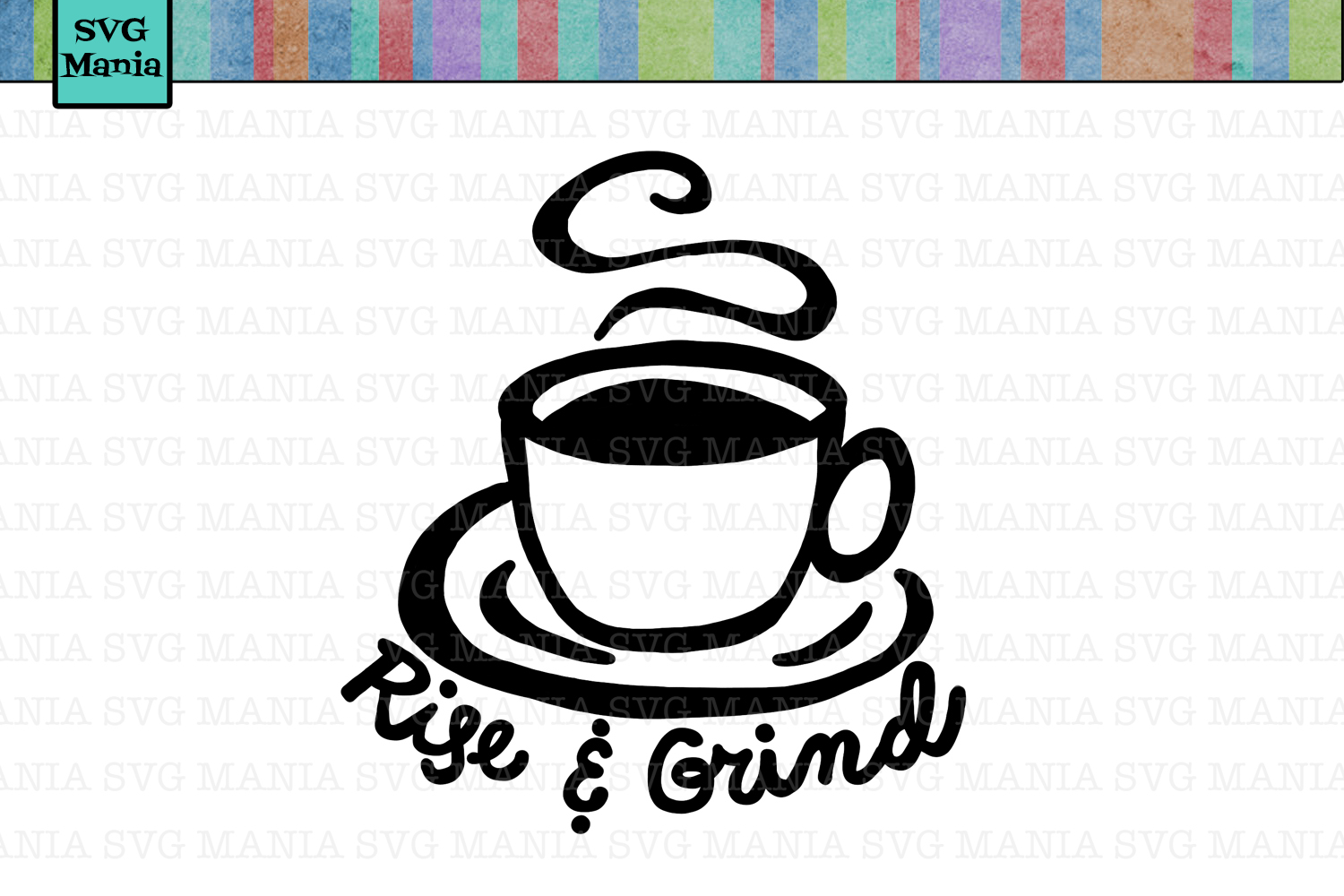 Rise and Grind Coffee SVG File, Funny Coffee SVG File, Funny Coffee Saying SVG