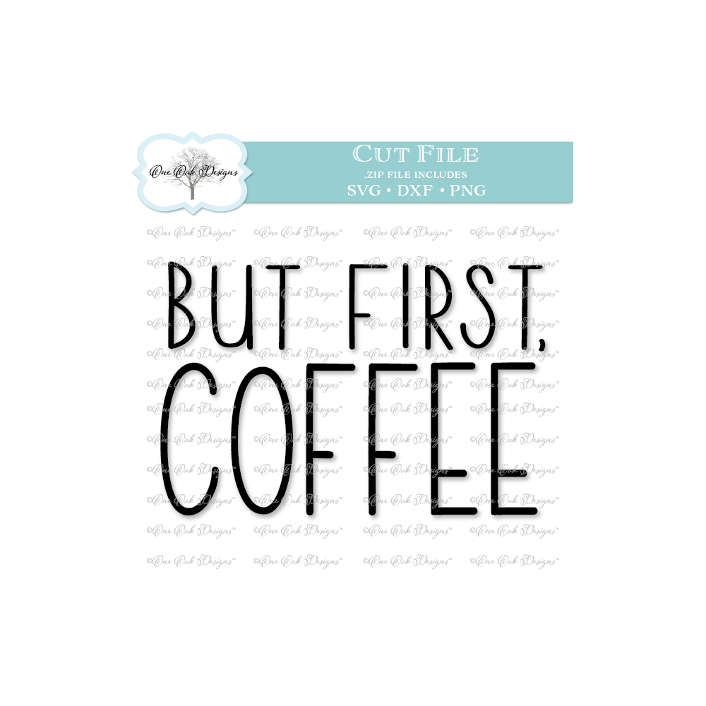 But First Coffee SVG DXF PNG example image 2