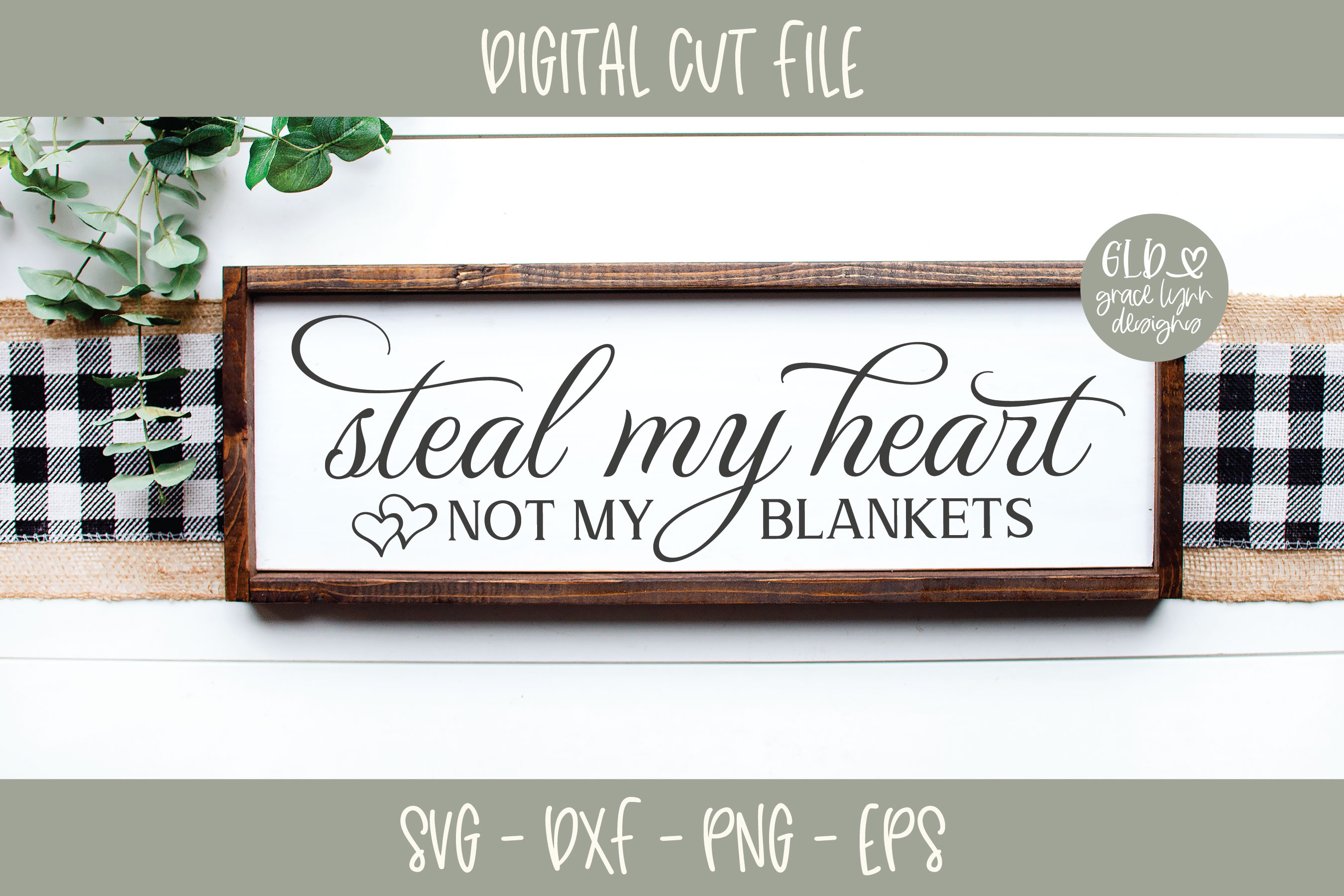 Steal my heart not my blankets - Wedding SVG example image 1