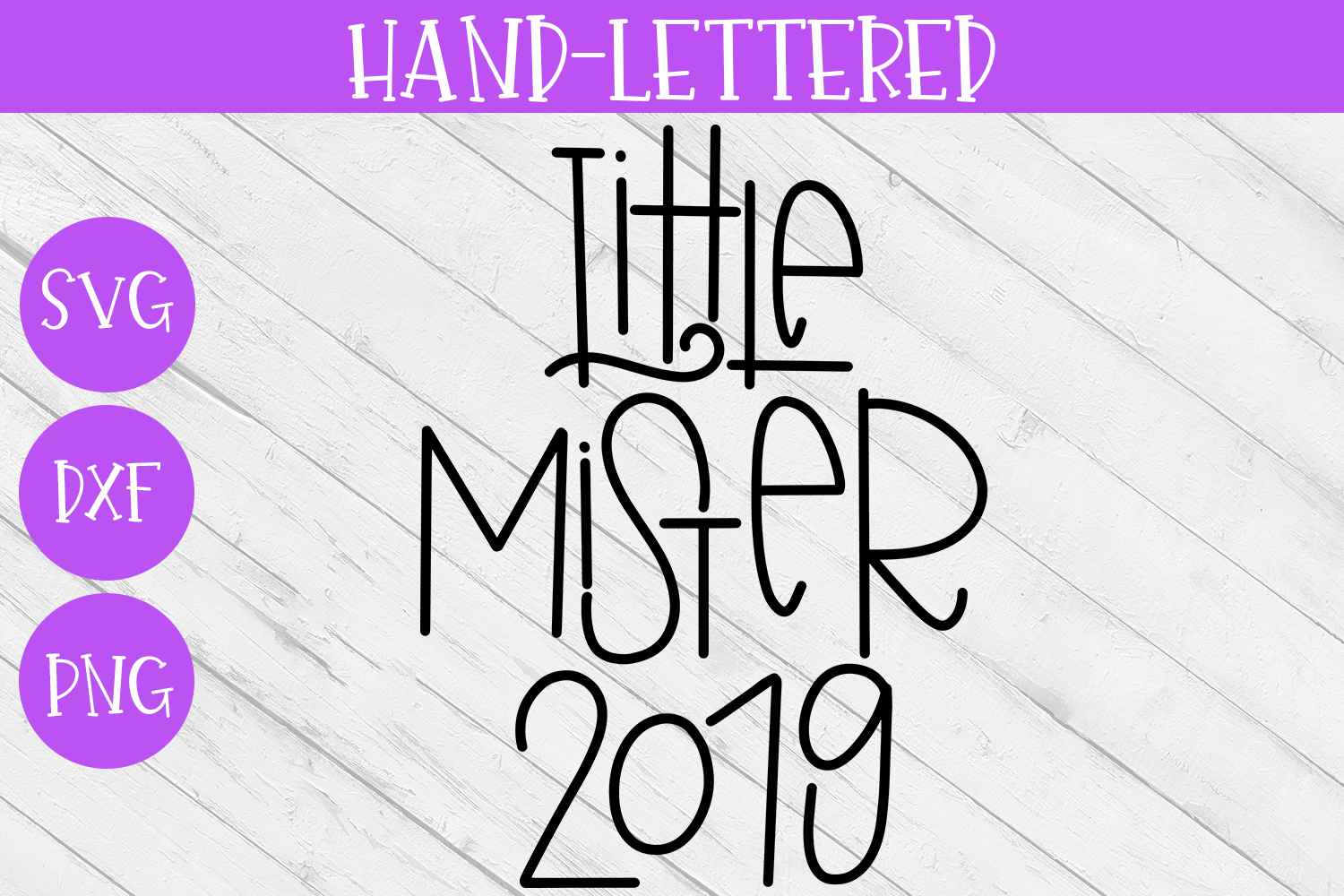 New Year SVG - Little Mister 2019 Hand-Lettered Cut File example image 2