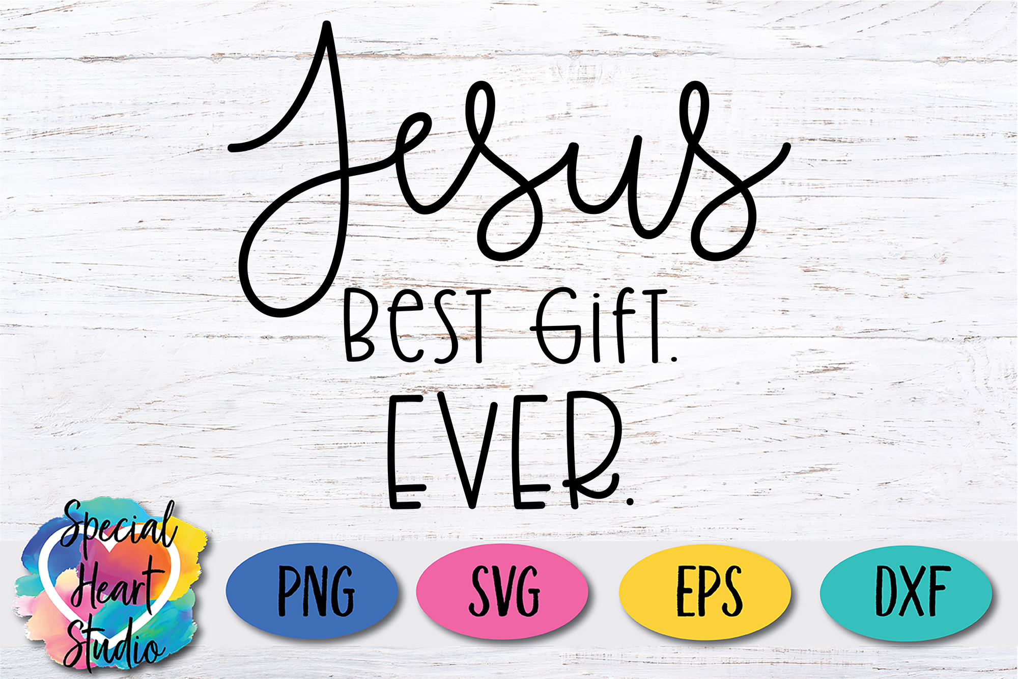 Jesus Best Gift. Ever. - A Christmas SVG Cut File example image 2