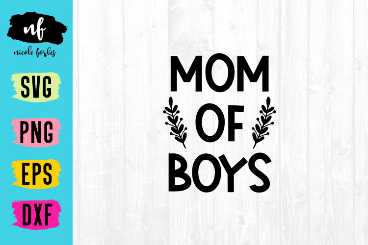 Mom Of Boys SVG Cut File example image 1