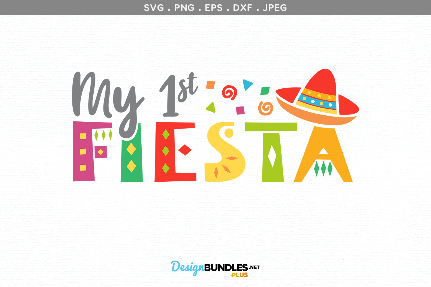 My 1st Fiesta - svg & printable example image 2