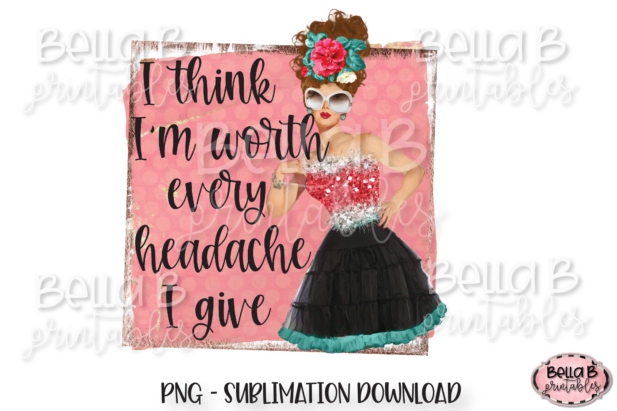 Retro Girl Sublimation Design, Worth Every Headache I Give example image 1