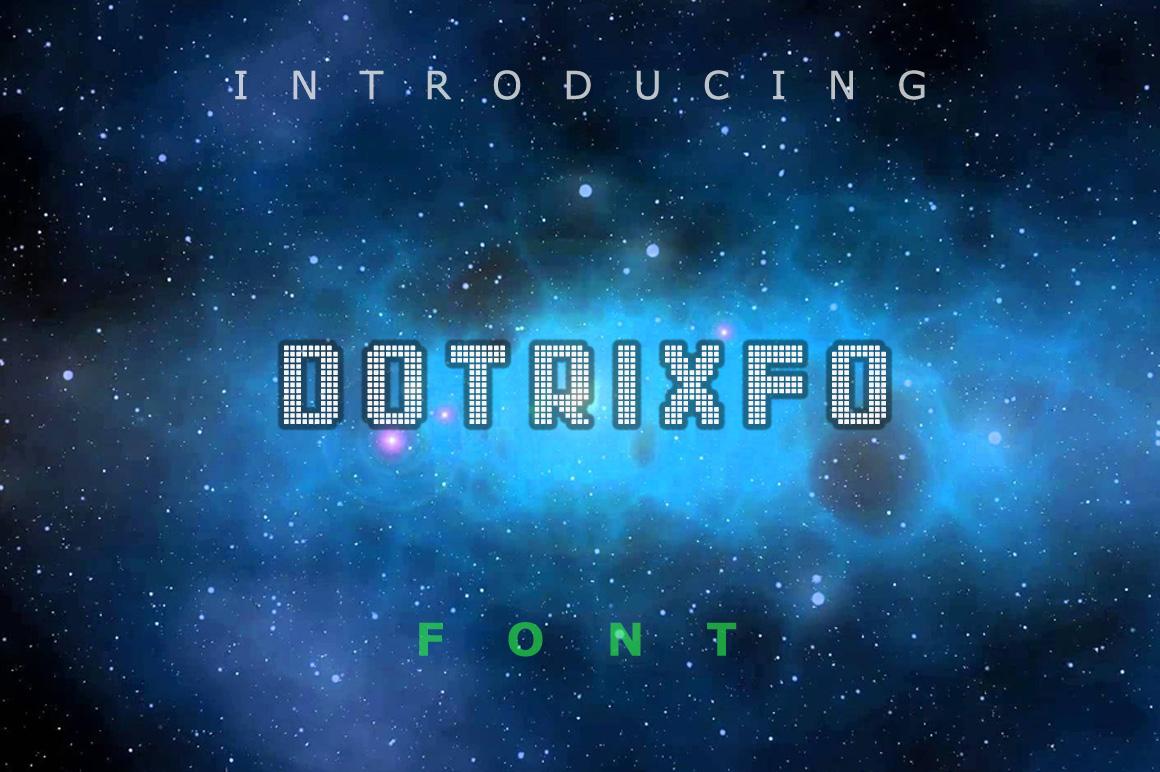 Dotrixfo Font example image 1