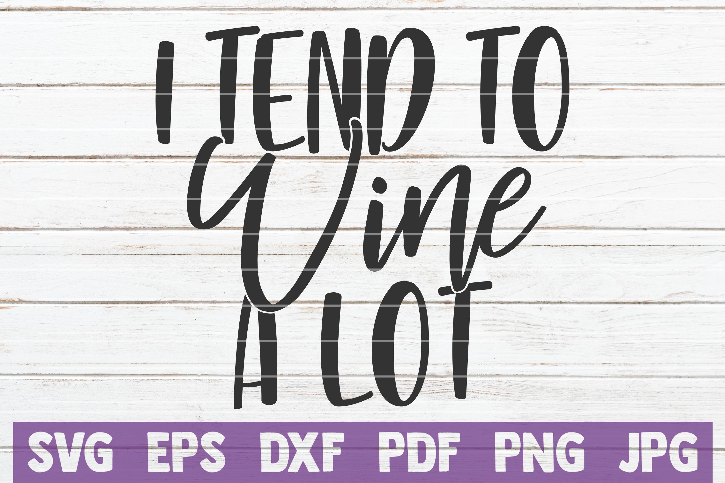 Wine Sayings Vector Bundle   SVG Cut Files example image 11