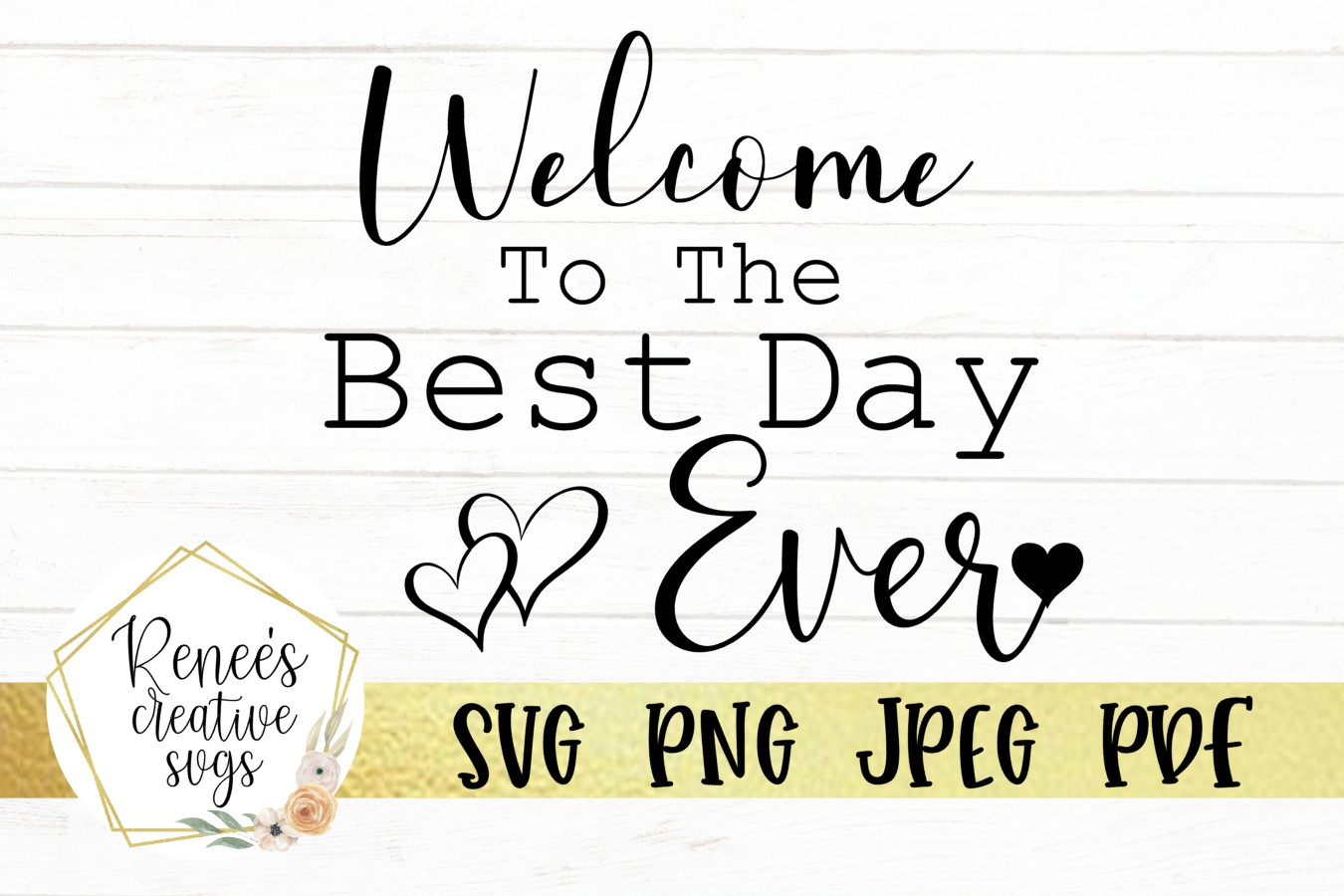 Welcome To The Best Day Ever|Wedding Quotes | SVG Cut File example image 2