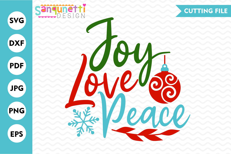 Joy Love Peace SVG , Christmas cutting file example image 1