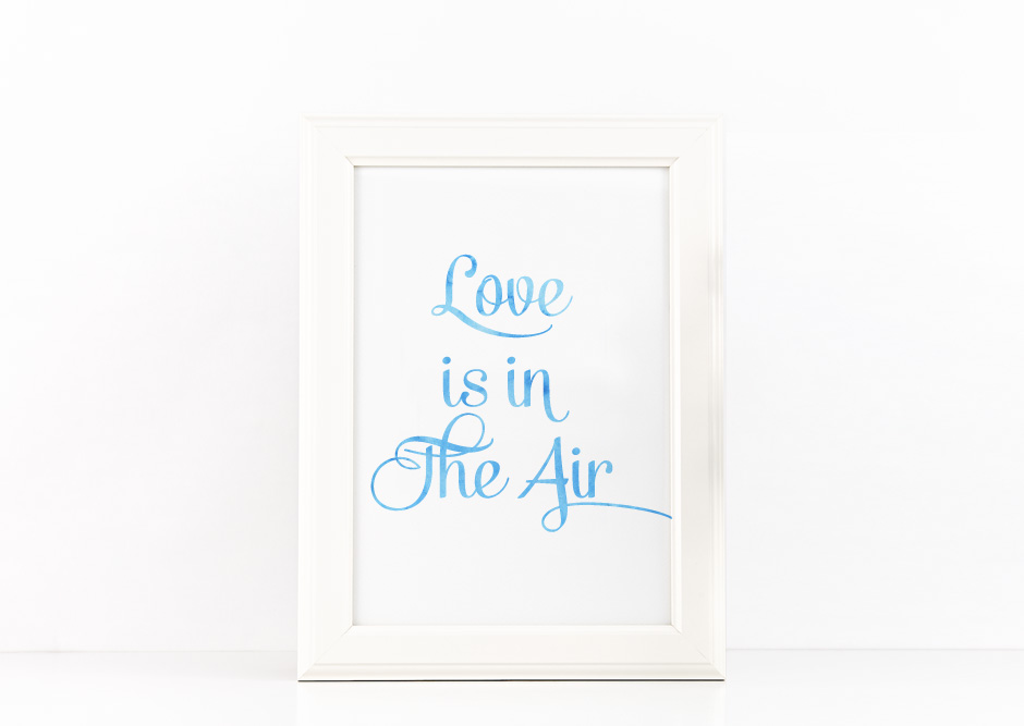 Love is in the Air Quote Printable Poster Romantic Quote in Blue watercolor + SVG files example image 1