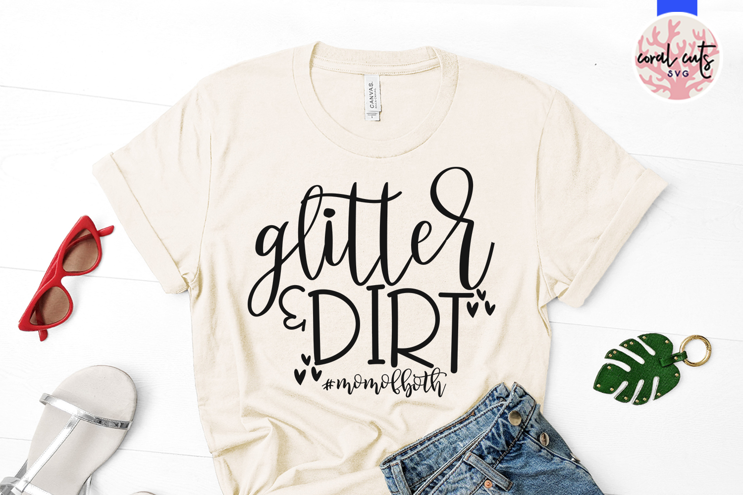 Glitter & Dirt #momofboth - Mother SVG EPS DXF PNG Cut File example image 2