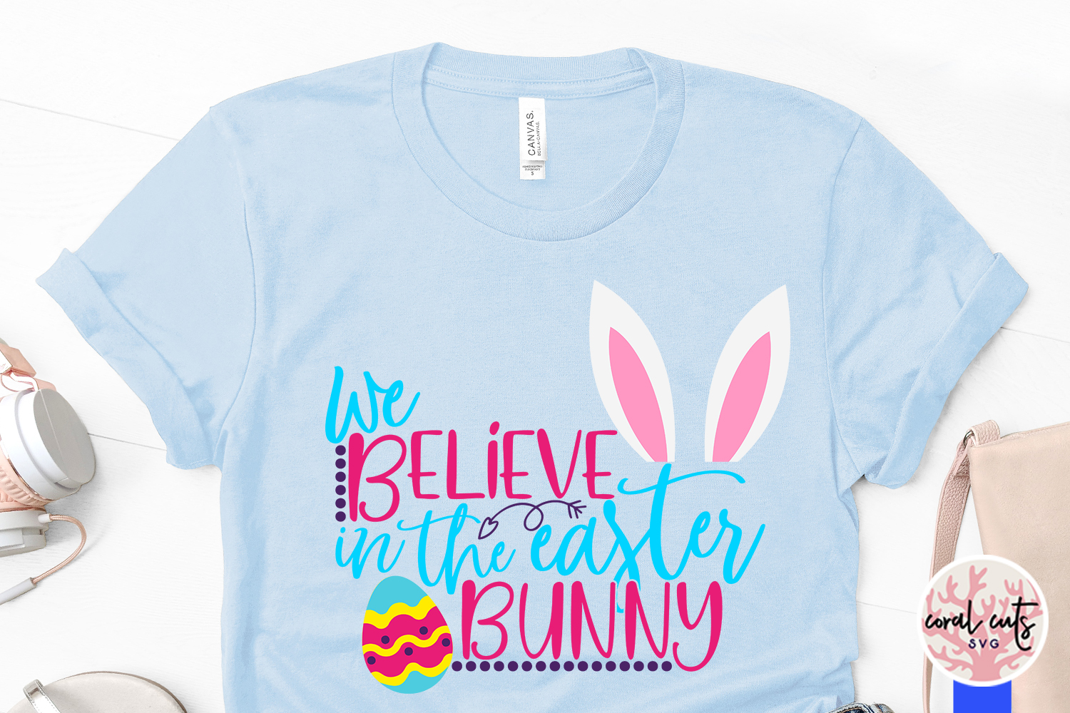 We believe in the easter bunny - Easter SVG EPS DXF PNG File example image 3