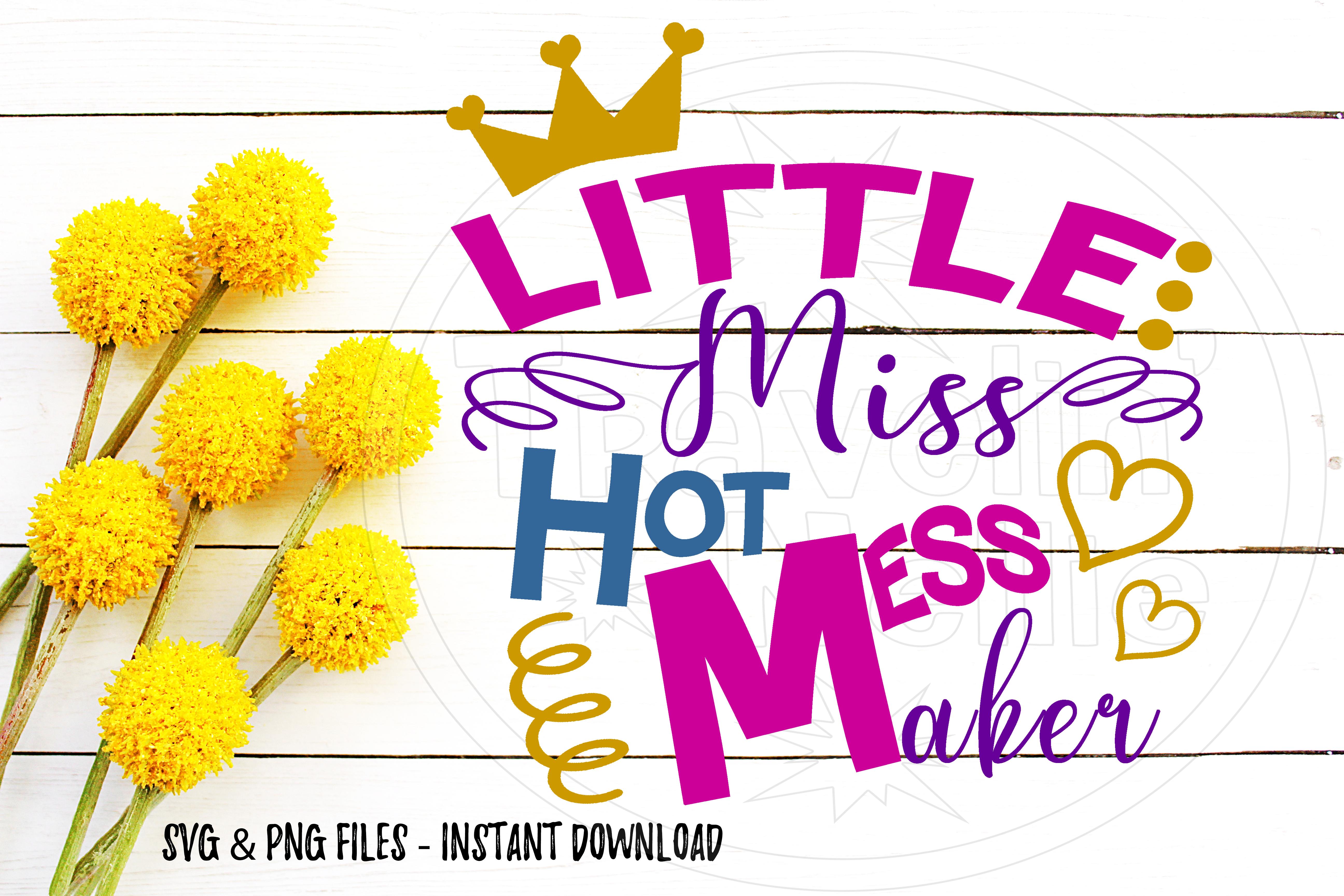 Little Miss Hot Mess Maker Svg Image Design For Vinyl Cutters Print Diy Design Brother Cricut Cameo Cutout 94544 Svgs Design Bundles