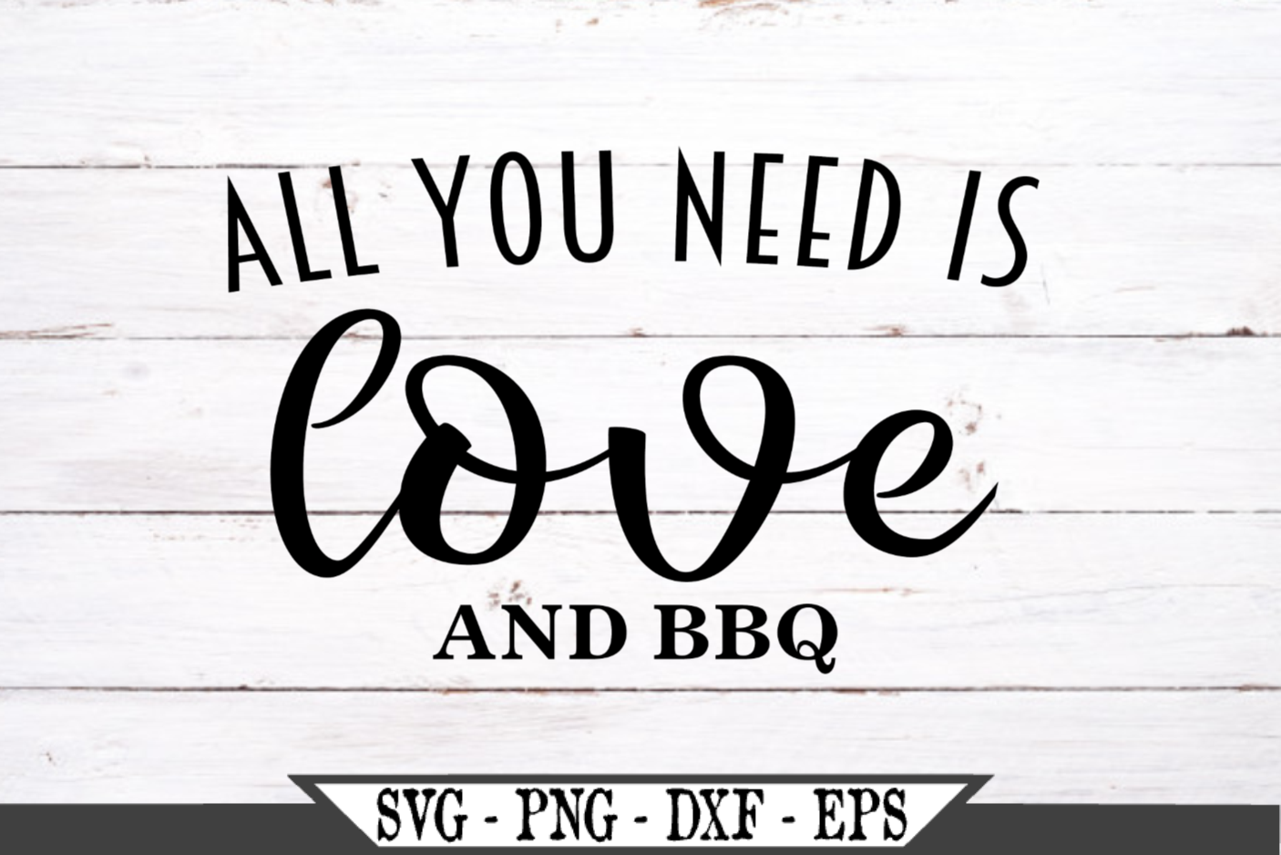 All You Need Is Love And BBQ SVG example image 2