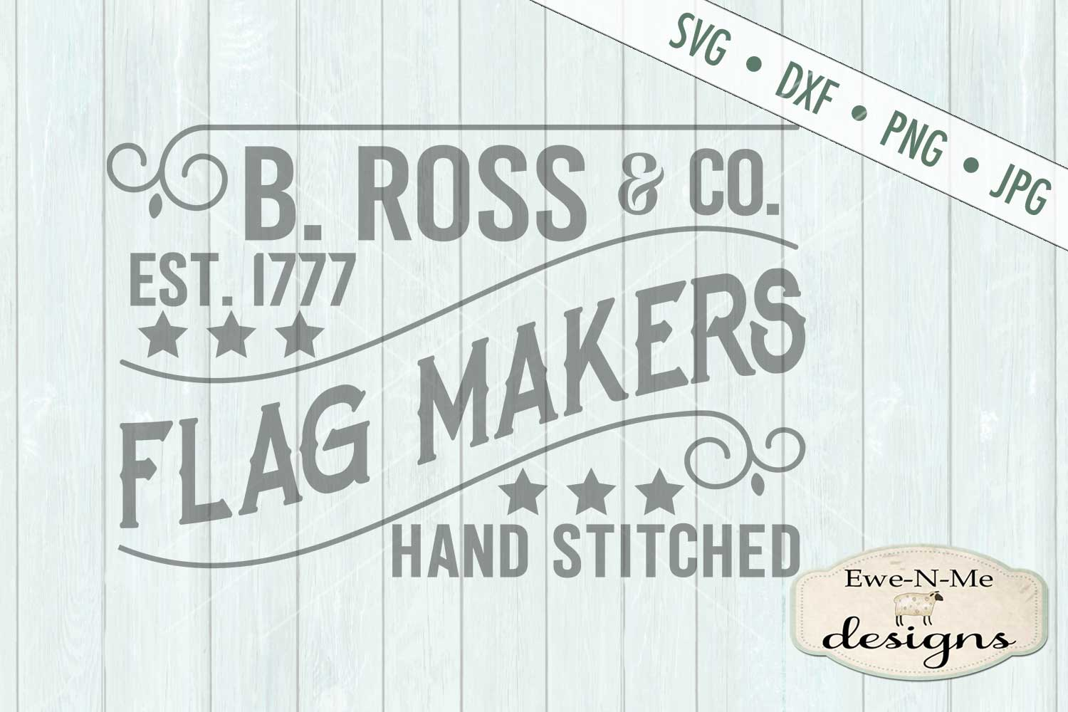 B Ross Flag Makers Sign Design SVG DXF Files example image 2