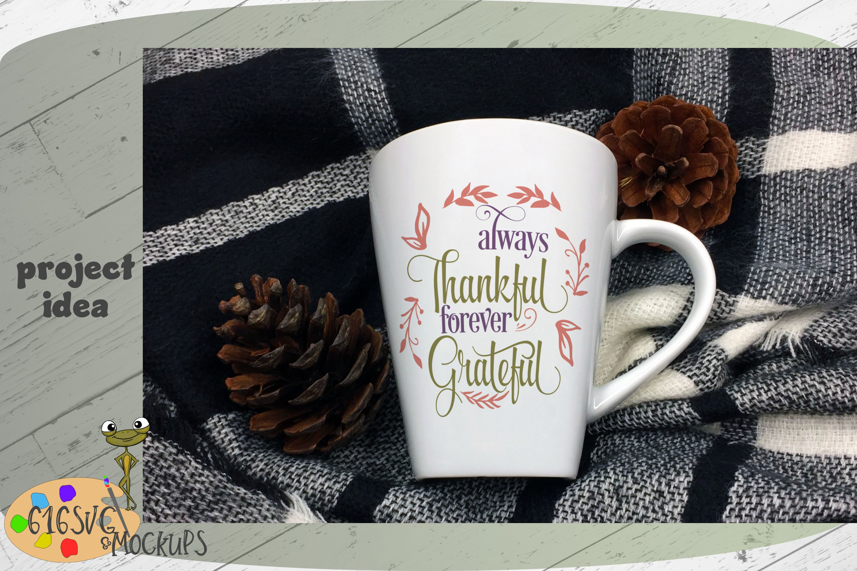 Always Thankful Forever Grateful SVG example image 4