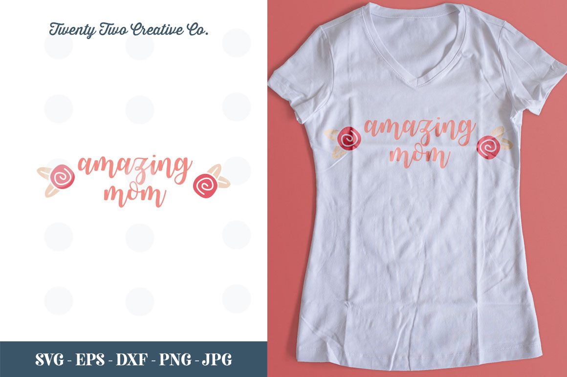 Amazing Mom Cut File - SVG, DXF, PNG, EPS, JPG example image 1