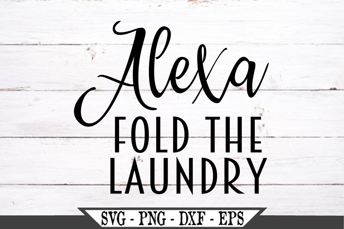 Alexa Fold The Laundry SVG example image 2