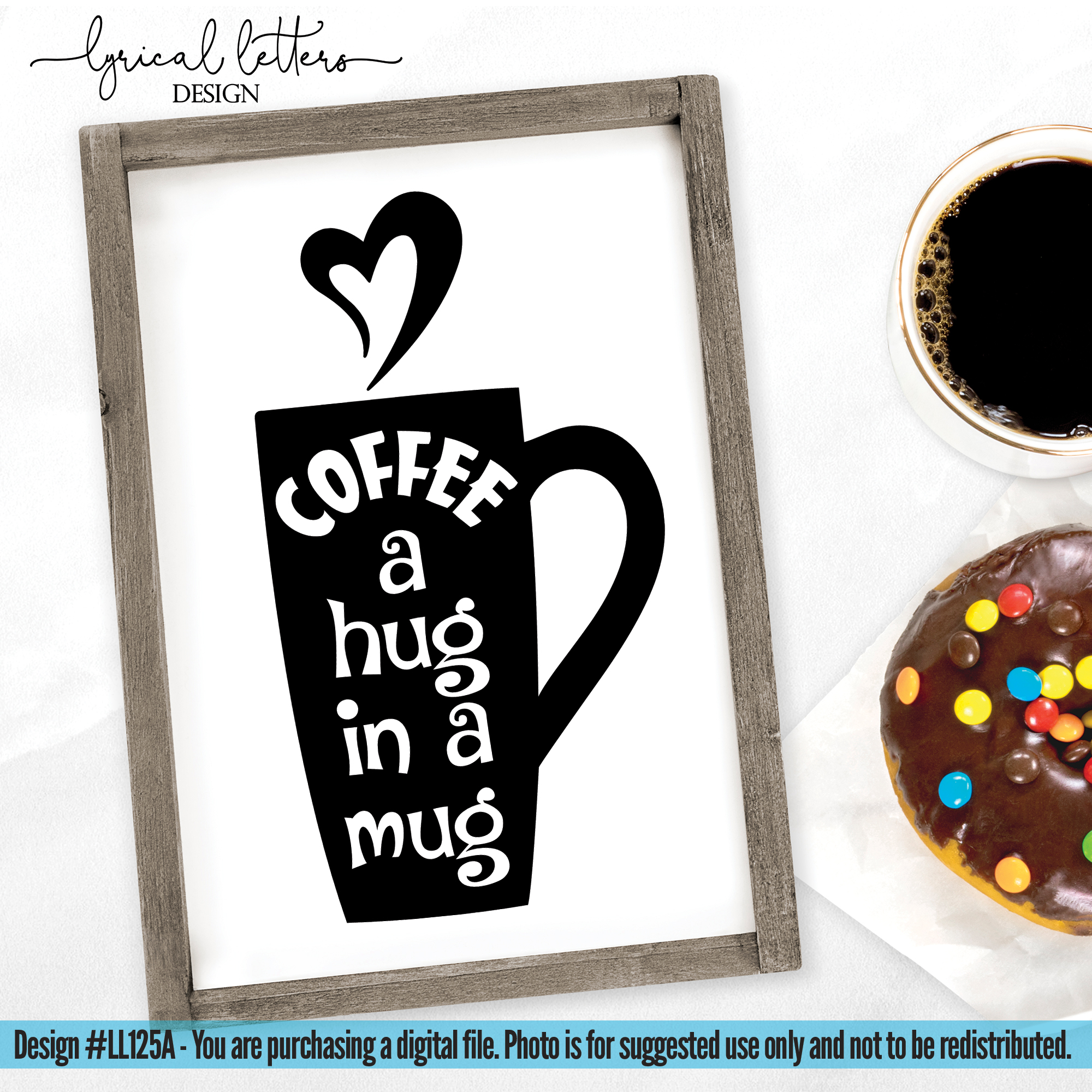 Coffee A Hug In A Mug SVG Cut File LL125A example image 2