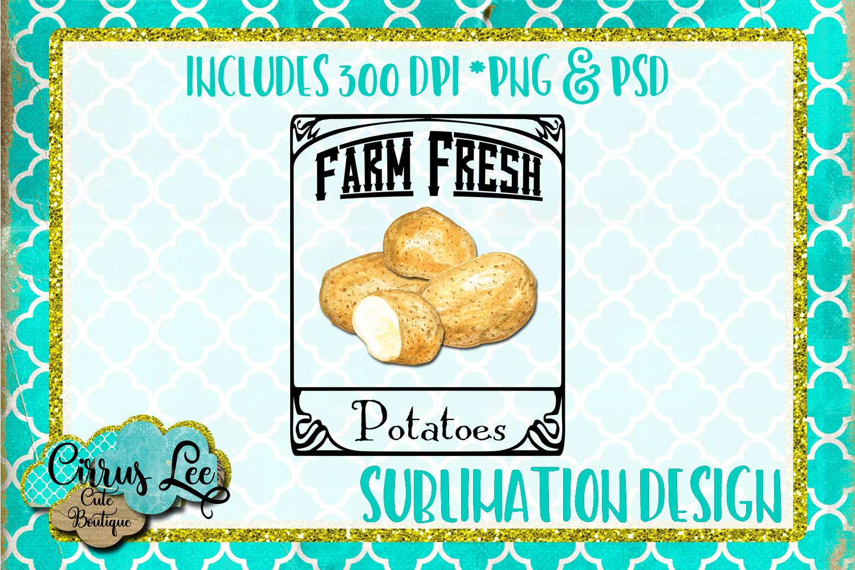 Farm Fresh Potatoes Subimation Design/Wall Art example image 1