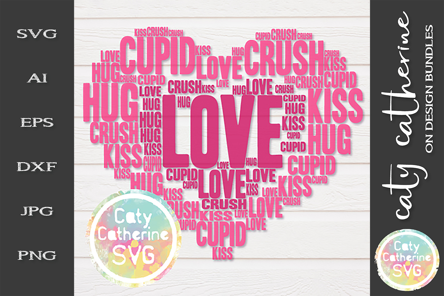 Love Heart Word Collage Hug Kiss Cupid Crush SVG Cut File example image 1