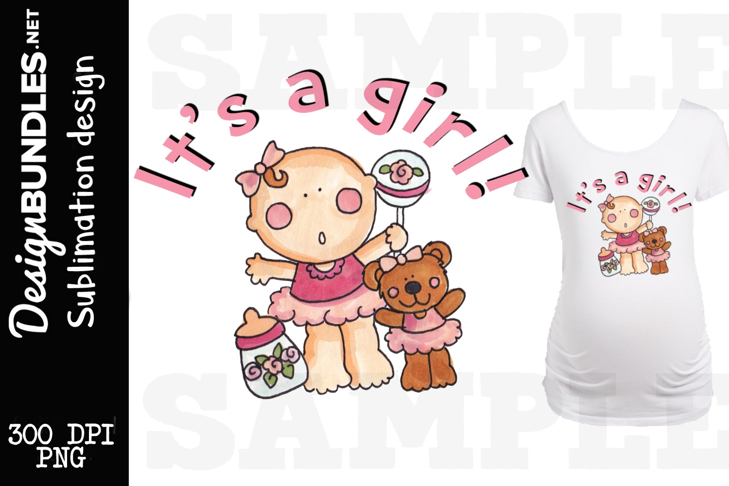 Its a Girl Sublimation Design example image 1