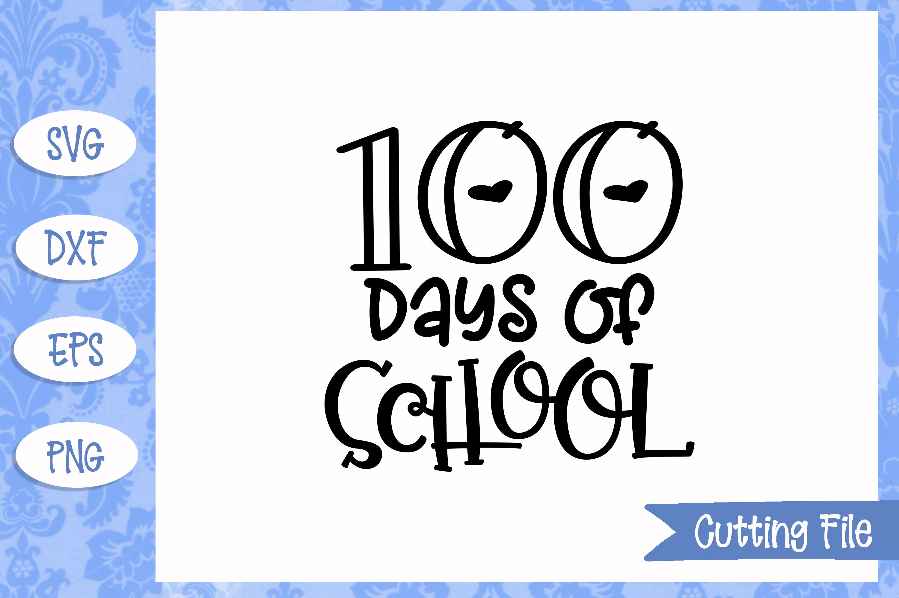 100 days of school SVG File example image 1