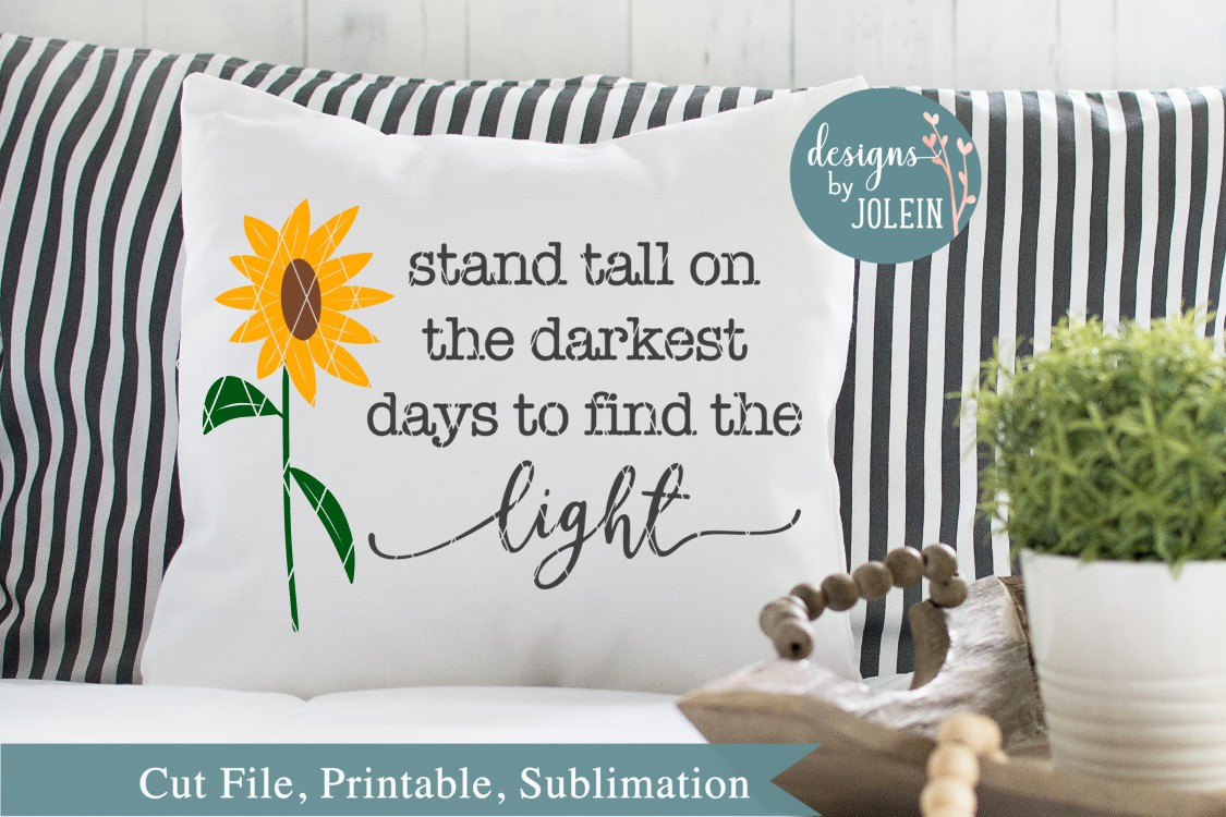 Stand tall on the darkest days SVG, png, eps, dxf, sublimati example image 3