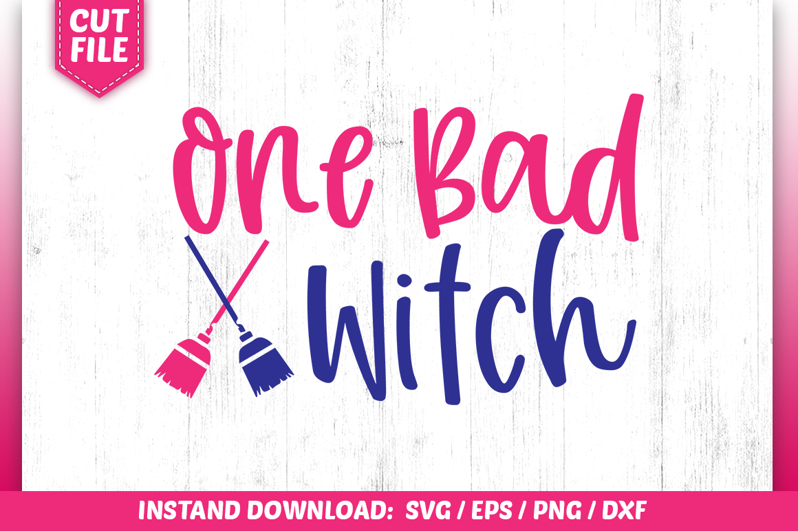 One Bad Witch SVG example image 1