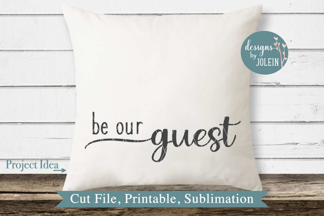 Be our guest SVG, png, eps, DXF, sublimation example image 2
