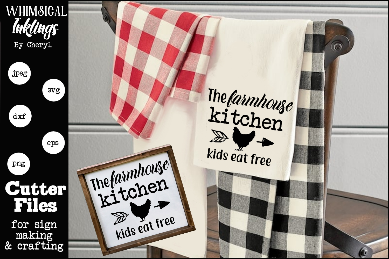 The Farmhouse Kitchen-Kids Eat Free SVG example image 1