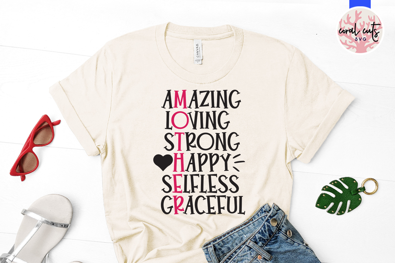 Amazing loving strong happy selfless graceful - Mother SVG example image 2