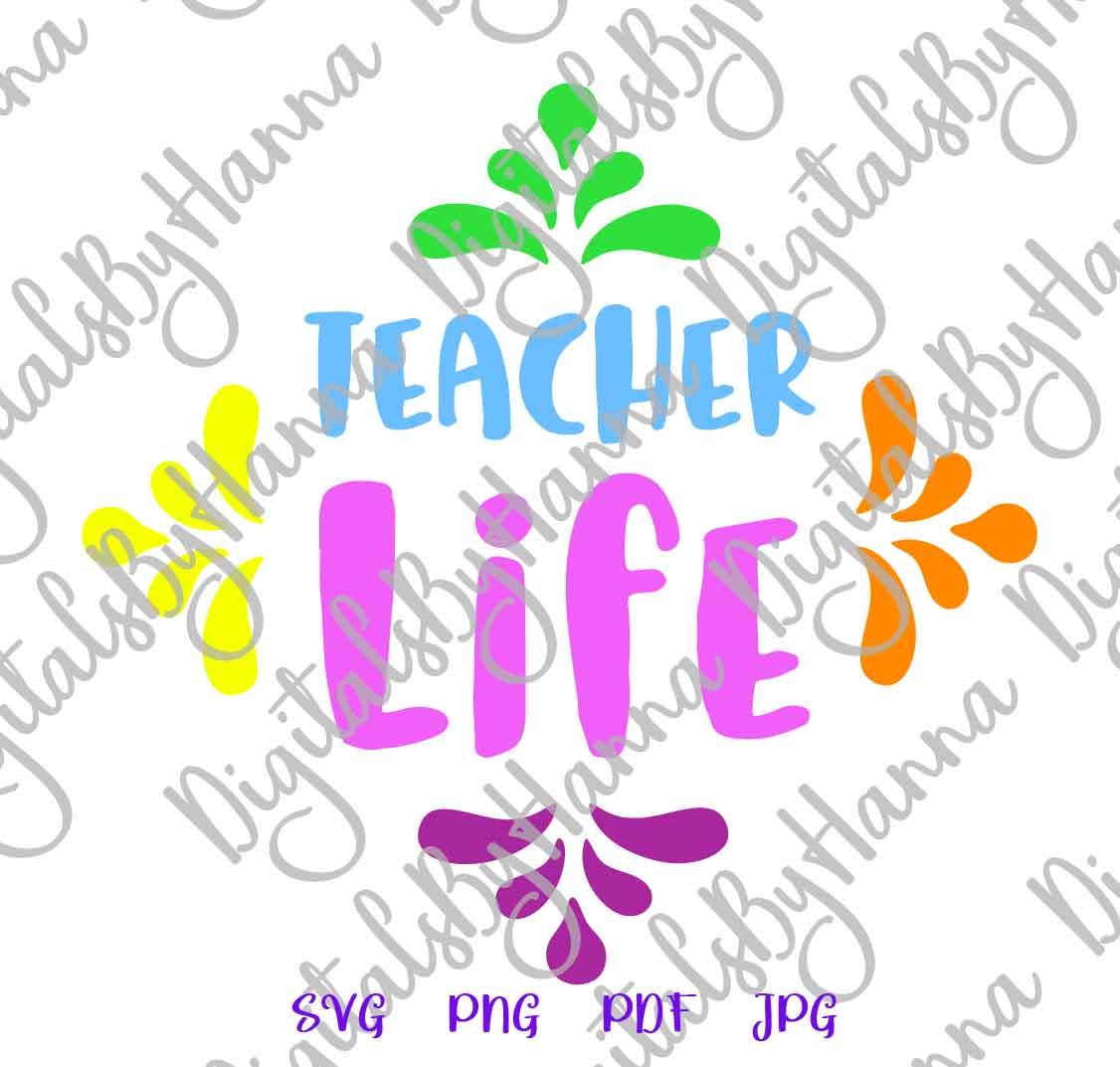 Teacher Life Sign Appreciation Print & Cut PNG SVG DXF PDF example image 3