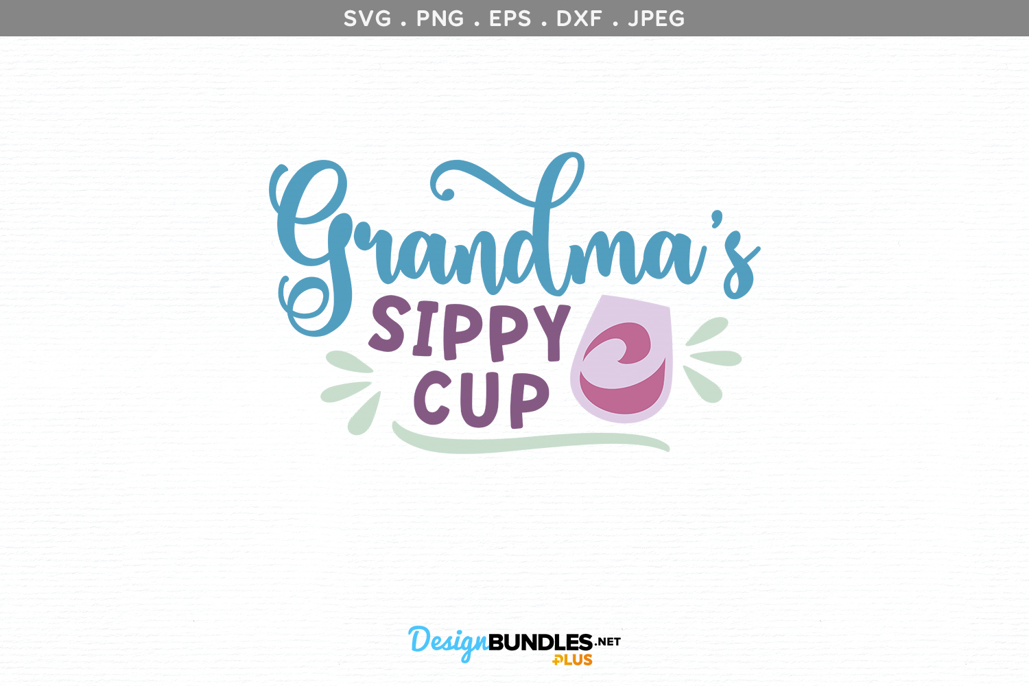 Grandma's sippy cup- svg & printable example image 2