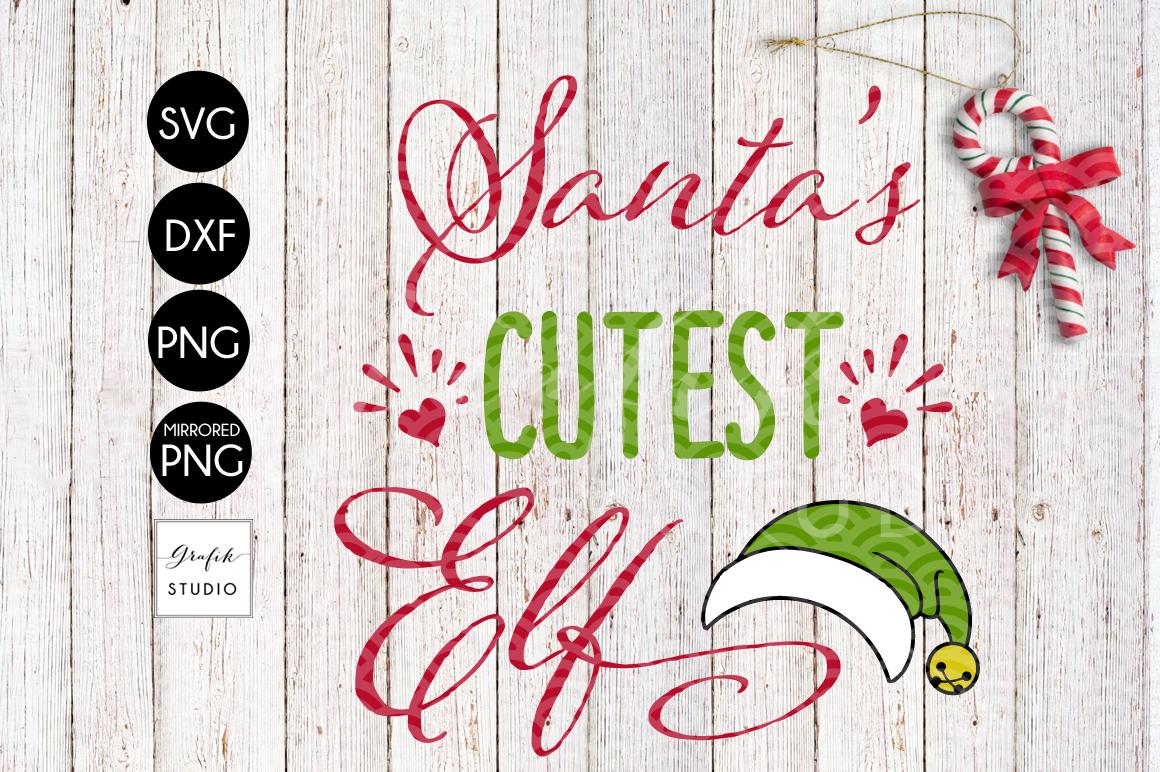 Santas Cutest Elf CHRISTMAS SVG File, DXF file, PNG file example image 2
