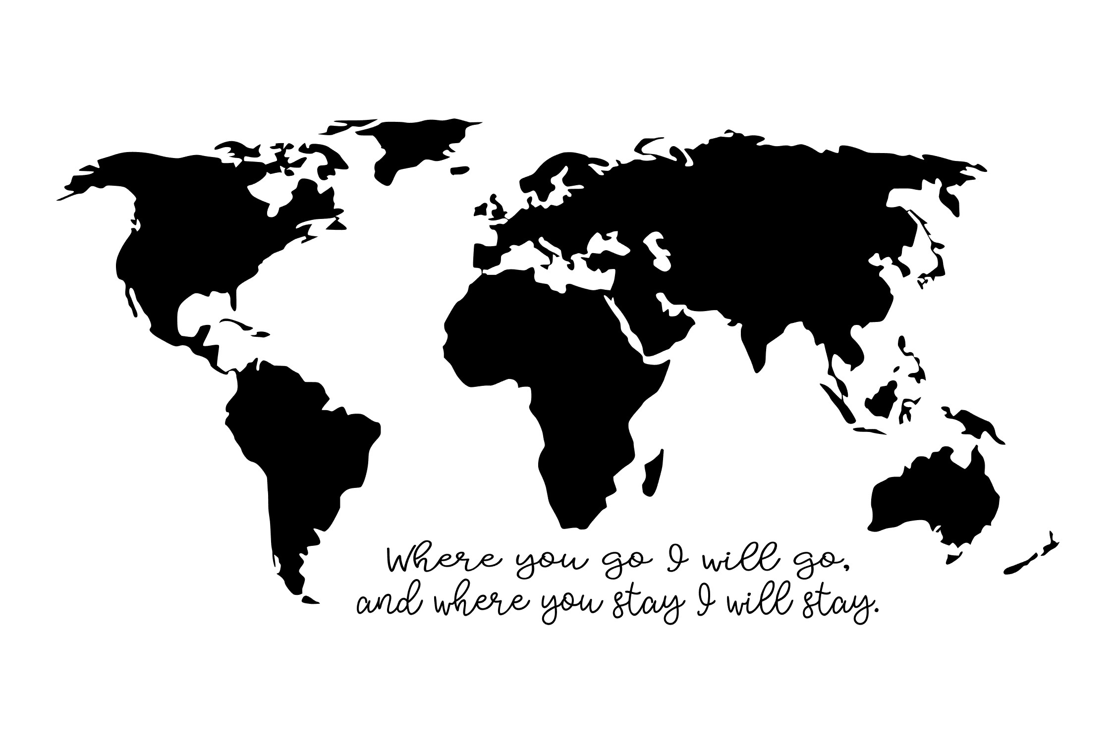 Where you go I will go - World Map - SVG PNG EPS example image 2