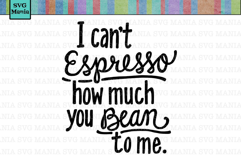 Download SVG File Coffee, Coffee Cup SVG, Coffee Mug Saying