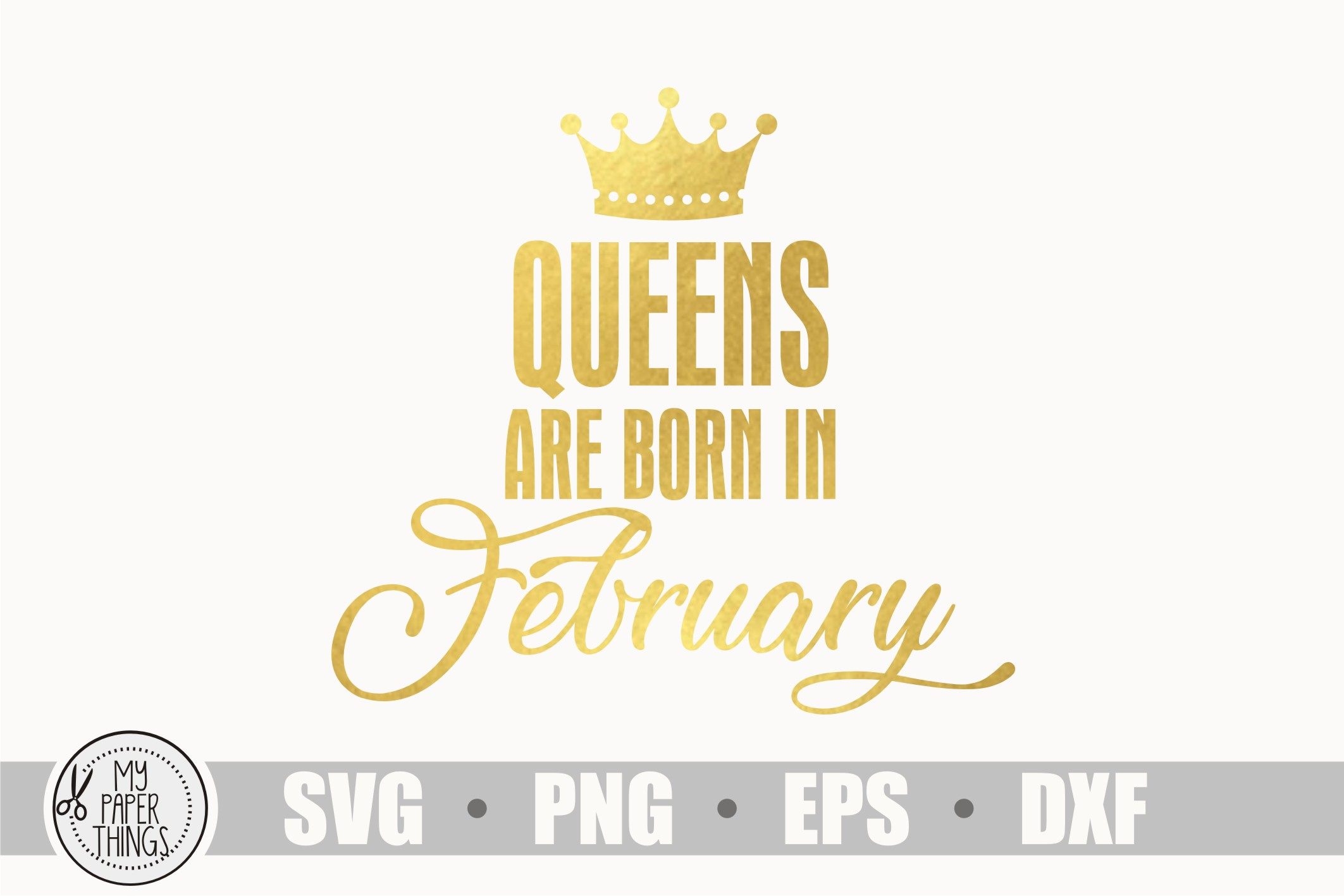 Queens are born in February svg, Birthday svg example image 1